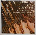 Márta Fábián , Works By Kurtág, Sáry, Láng, Szokolay, Petrovics, Stravinsky - Cimbalom Recital LP (VG+/VG+)