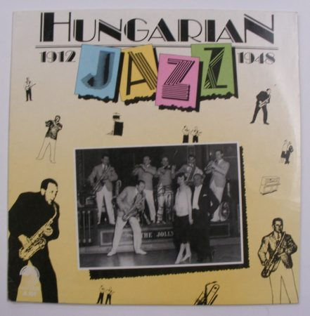 Hungarian Jazz 1912-1948 LP (VG+/VG+) HUN