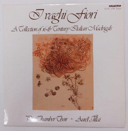 Fiori - XVI. századi olasz madrigálok LP + inzert (NM/EX)