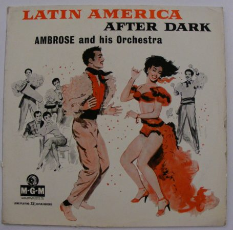 Ambrose And His Orchestra ‎- Latin America After Dark LP (UK, EX/VG)