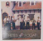 Hetes Fogat - Lakodalom Van A Mi Utcánkban LP (VG+/VG) JUG
