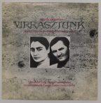 Egymás Lélegzetéért Virrasztunk-Hervay Géza,Szilágyi Domokos LP (EX/VG+)dedikált