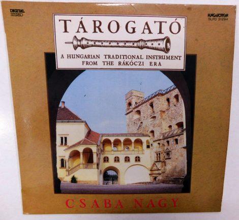 Nagy Csaba - Tárogató LP (VG/VG+)
