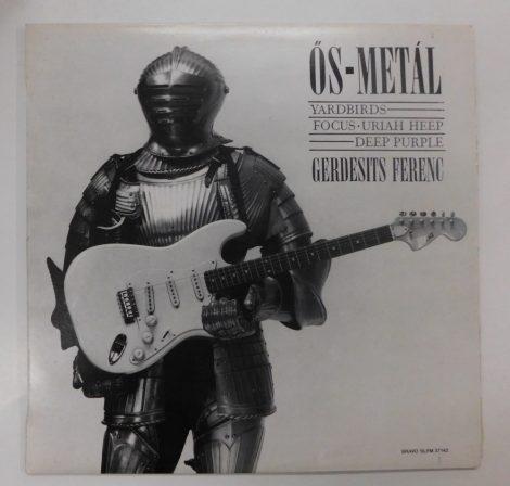 Gerdesits Ferenc - Ős-Metál LP (VG+/VG+) ősmetál