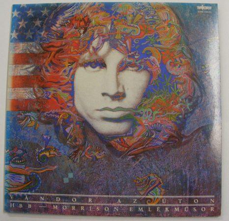 Hobo Blues Band - Vándor Az Úton - Morrison Emlékműsor - A kapukon túl LP