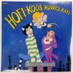 Hofi, Koós, Kovács Kati - Kell Néha Egy Kis Csavargás LP (EX/VG+)