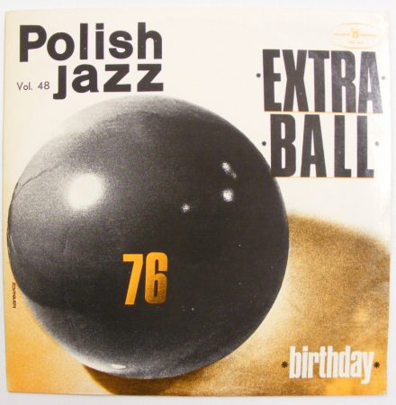 Extra Ball Birthday LP (NM/EX) POL