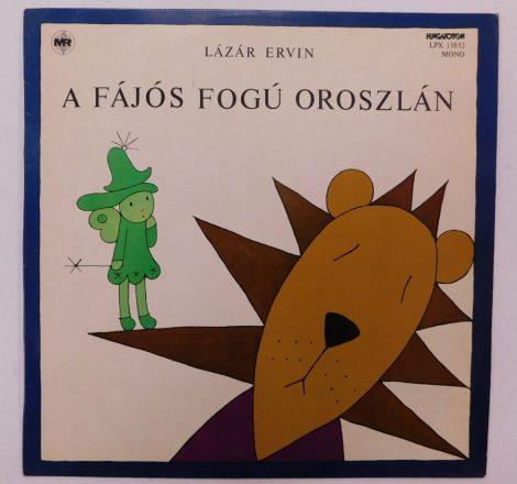 Lázár Ervin - A Fájós Fogú Oroszlán LP (VG+/VG+)