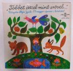 Többet Ésszel Mint Erővel -Illyés Gyula 77 Magyar Népmese LP (VG/VG+)