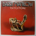 Barry Manilow: Tryin' To Get The Feeling LP (VG/VG+) USA