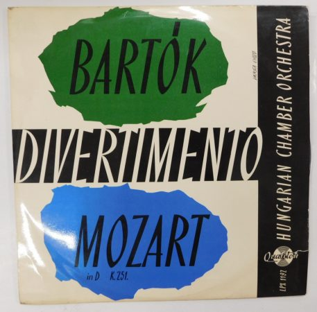 Bartók, Mozart, Hungarian Chamber Orchestra - Divertimento LP (NM/VG) HUN
