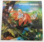 Andersen Meséiből - Andersen Meséiből LP (VG/G)