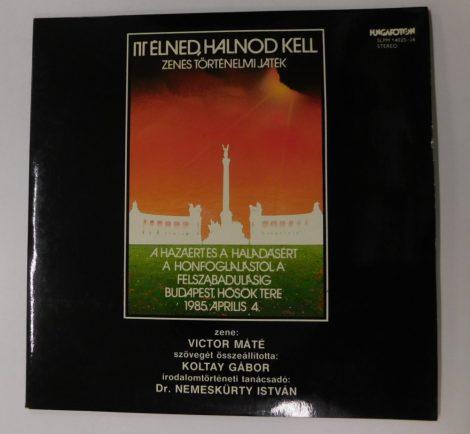 Itt Élned, Halnod Kell - Zenés Történelmi Játék LP (NM/VG+)