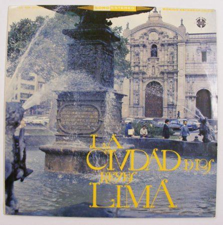 Lima la Ciudad de Los Reyes LP (VG+/VG+) PERU
