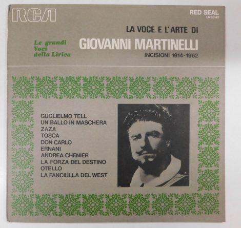 La Voce E L'Arte Di Giovanni Martinelli LP (NM/NM) ITA.