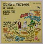 Szenes Iván - Kislány A Zongoránál És Társai... LP (NM/VG+)