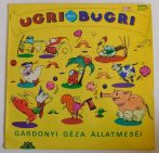 Ugri meg Bugri - Gárdonyi Géza állatmeséi LP (EX/G+)