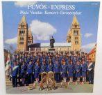 Pécsi Vasutas Koncert-fúvószenekar - Fúvós-Express (EX/VG+) 1990.