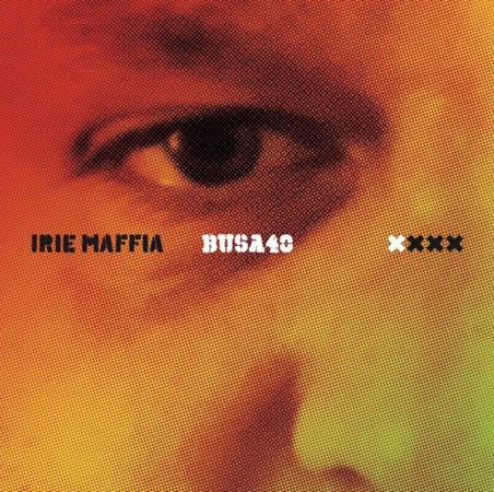 Irie Maffia - Busa 40 LP (új, M/M, BpVinyl, 2018, színes) Busa Pista