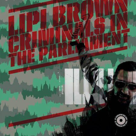 "Lipi Brown - Criminals In The Parliament 12"" (új, BpVinyl, 2018, dub, reggae)"