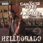 Ganxsta Zolee és a Kartel - Helldorado LP (M/M, új, 2019, reissue, brown)