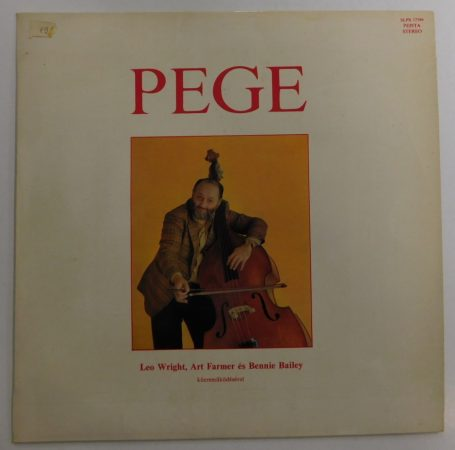 Pege Aladár LP (EX/VG+) feat. Leo Wright. Art Farmer, Bennie Bailey