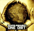 Pluto Project - One Dirt CD (új)