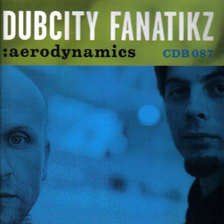 Dubcity Fanatikz - Aerodynamics CD (új)