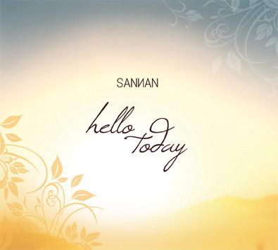 Sannan - Hello Today CD (új, 2012) downtempo