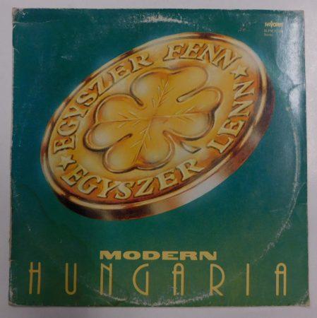 Modern Hungária - Egyszer fenn, egyszer lenn LP (EX/G)