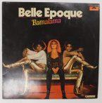 Belle Epoque - Bamalama LP (VG/VG) IND