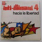 Inti-Illimani 4. - Hacia la libertad LP (VG/VG+) ITA.